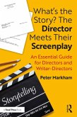 What's the Story? The Director Meets Their Screenplay (eBook, PDF)