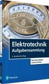 Elektrotechnik Aufgabensammlung (eBook, PDF)