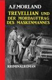 Trevellian und der Mordauftrag des Maskenmannes (eBook, ePUB)