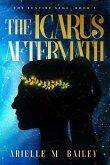 The Icarus Aftermath (The Sunfire Saga, #1) (eBook, ePUB)