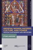 Medieval Women, Material Culture, and Power (eBook, PDF)