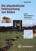 Die physikalische Untersuchung von Böden (eBook, PDF)