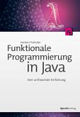 Funktionale Programmierung in Java (eBook, PDF)