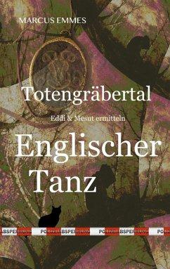 Totengräbertal: Englischer Tanz (eBook, ePUB) - Emmes, Marcus