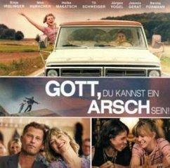 Gott, du kannst ein Arsch sein! - Hörspiel zum Kinofilm, 1 Audio-CD