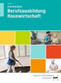 Berufsausbildung Hauswirtschaft. Arbeitsblätter