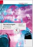 Vernetzungen - Geografie (Volkswirtschaft und Wirtschaftsgeografie) 1 FW + digitales Zusatzpaket