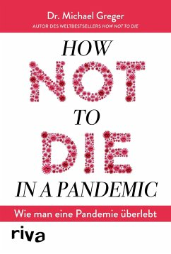How not to die in a pandemic - Greger, Michael