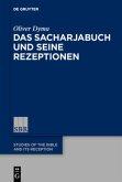 Das Sacharjabuch und seine Rezeptionen