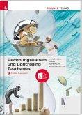 Rechnungswesen und Controlling Tourismus IV HLT + digitales Zusatzpaket