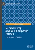 Donald Trump and New Hampshire Politics (eBook, PDF)