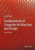 Fundamentals of Computer Architecture and Design (eBook, PDF)