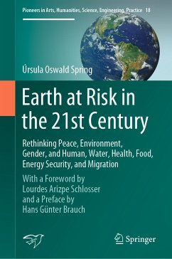 Earth at Risk in the 21st Century: Rethinking Peace, Environment, Gender, and Human, Water, Health, Food, Energy Security, and Migration (eBook, PDF) - Oswald Spring, Úrsula