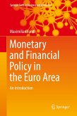 Monetary and Financial Policy in the Euro Area (eBook, PDF)
