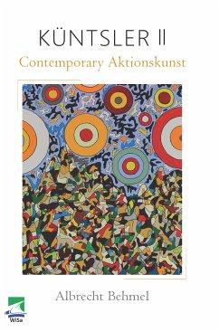 Küntsler II (eBook, ePUB) - Behmel, Albrecht