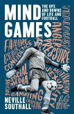 Mind Games: The Ups and Downs of Life and Football (eBook, ePUB)