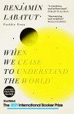 When We Cease to Understand the World (eBook, ePUB)