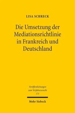 Die Umsetzung der Mediationsrichtlinie in Frankreich und Deutschland (eBook, PDF) - Schreck, Lisa