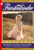 Fürstenkinder 14 - Adelsroman (eBook, ePUB)