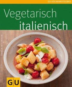 Vegetarisch italienisch (Mängelexemplar) - Trischberger, Cornelia