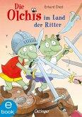 Die Olchis im Land der Ritter (eBook, ePUB)