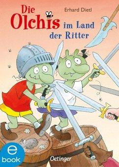Die Olchis im Land der Ritter (eBook, ePUB) - Dietl, Erhard