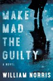 Make Mad the Guilty (eBook, ePUB)