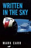 Written In the Sky (eBook, ePUB)