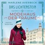 Modehaus der Träume / Das Lichtenstein Bd.1 (MP3-Download)