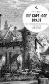 Die kopflose Braut (eBook) (eBook, ePUB)