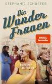 Freiheit im Angebot / Wunderfrauen-Trilogie Bd.3