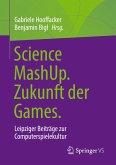 Science MashUp. Zukunft der Games.