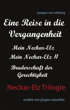 Neckar-Elz Trilogie - von rehberg, juergen