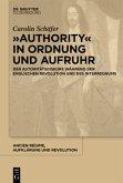 """""""Authority"""" in Ordnung und Aufruhr"""