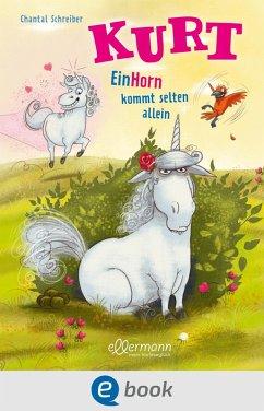 EinHorn kommt selten allein / Kurt Einhorn Bd.2 (eBook, ePUB) - Schreiber, Chantal
