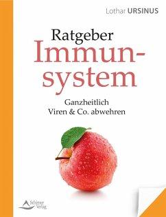 Ratgeber Immunsystem (eBook, ePUB) - Ursinus, Lothar