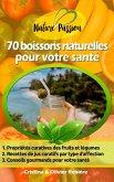 70 boissons naturelles pour votre santé (eBook, ePUB)