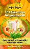 101 Smoothies for your health (eBook, ePUB)
