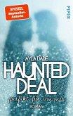 Haunted Deal - Perfekt für Immer (eBook, ePUB)