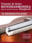 Tremolo Mundharmonika Liederbuch - 32 Weihnachtslieder (eBook, ePUB)