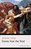 Stories from the Iliad (eBook, ePUB)