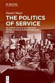 The Politics of Service