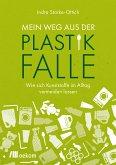 Mein Weg aus der Plastikfalle (eBook, PDF)