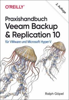 Praxishandbuch Veeam Backup & Replication 10 - Göpel, Ralph