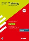 STARK Training Abschlussprüfung Realschule 2021 - Englisch - Bayern