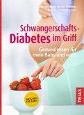 Schwangerschafts-Diabetes im Griff (eBook, ePUB)