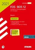 Abitur 2021 FOS/BOS Bayern - Deutsch 12. Klasse