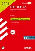 STARK Abiturprüfung FOS/BOS Bayern 2021 - Pädagogik/Psychologie 12. Klasse