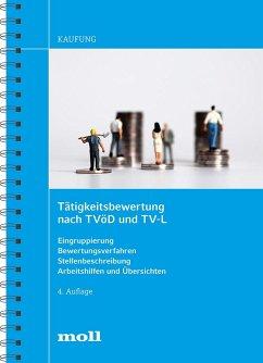 Tätigkeitsbewertung nach TVöD und TV-L - Kaufung, Harald
