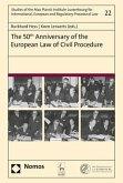 The 50th Anniversary of the European Law of Civil Procedure